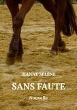 Jeanne Sélène - Sans faute.