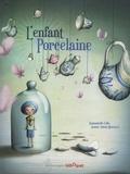 Jeanne Taboni Misérazzi et Emmanuelle Colin - L'enfant Porcelaine.