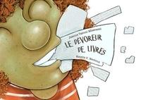 Jeanne Taboni Misérazzi et Estelle C. Nectoux - Le dévoreur de livres.