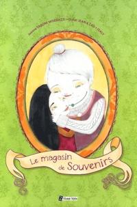 Jeanne Taboni Misérazzi et Didier Jean - Le magasin de souvenirs.
