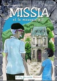 Jeanne Taboni Misérazzi - Missia et le mauvais oeil.