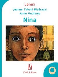 Jeanne Taboni Misérazzi et Anne Védrines - Nina.