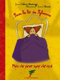Jeanne Taboni Misérazzi - Sous le lit de Sylvaine - Plus de peur que de mal.