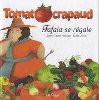 Jeanne Taboni Misérazzi et Lucile Limont - TomatOcrapaud - Fafala se régale.