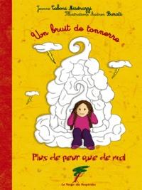 Jeanne Taboni Misérazzi - Un bruit de tonnerre - Plus de peur que de mal.