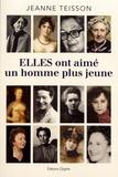 Jeanne Teisson - Elles ont aimé un homme plus jeune.