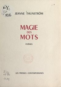 Jeanne Thunström - Magie des mots.