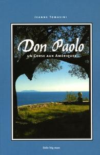 Jeanne Tomasini - Don Paolo - Un Corse aux Amériques.