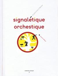 Openwetlab.it Signaletique orchestique - Ou parcours à danser Image