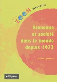 Jeanne Vigouroux - Economie et société dans le monde depuis 1973.