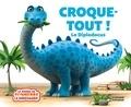 Jeanne Willis - Croque-tout ! Le Diplodocus.