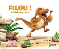 Jeanne Willis - Filou ! Le Deinonychus.