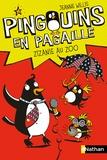 Jeanne Willis - Pingouins en pagaille Tome 1 : Zizanie au Zoo.