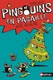 Jeanne Willis - Pingouins en pagaille Tome 4 : Noël en délire.