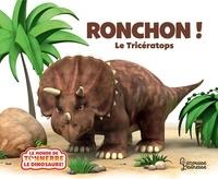Jeanne Willis - Ronchon ! Le Tricératops.