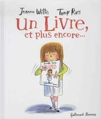 Jeanne Willis et Tony Ross - Un livre, et plus encore....