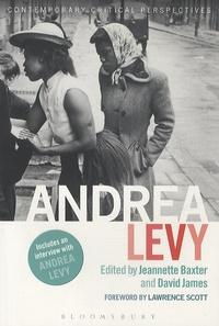 Jeannette Baxter et David James - Andrea Levy.