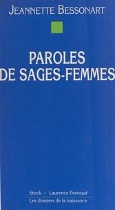 Jeannette Bessonart - Paroles de sages-femmes.