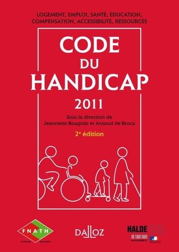Jeannette Bougrab et Arnaud de Broca - Code du handicap.