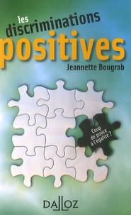 Jeannette Bougrab - Les discriminations positives - Coup de pouce à l'égalité ?.