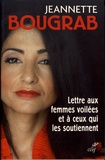 Jeannette Bougrab - Lettre aux femmes voilées et à ceux qui les soutiennent.