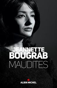 Jeannette Bougrab - Maudites.