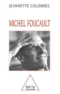 Jeannette Colombel - Michel Foucault - La clarté de la mort.
