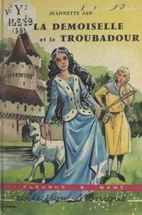 Jeannette Jan et Manon Iessel - La demoiselle et le troubadour.