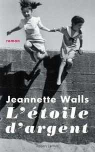 Jeannette Walls - L'étoile d'argent.