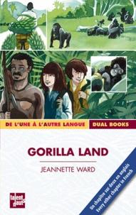 Jeannette Ward - Gorilla Land.