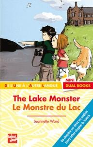 Jeannette Ward - Le monstre du lac.