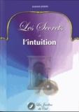 Jeannick Joseph - Les secrets de l'intuition.