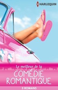 Jeannie Watt et Carly Phillips - Le meilleur de la comédie romantique - 3 romans Harlequin.