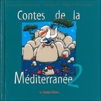 Jeannine Anziani et Isabelle Nègre-François - Contes de la Méditerranée T2.