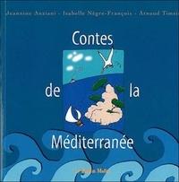Jeannine Anziani et Isabelle Nègre-François - Contes de la Méditerranée.