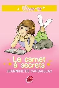 Jeannine de Cardaillac - Clem 1 - Le carnet à secrets.