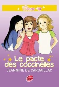 Jeannine de Cardaillac - Clem 2 - Le pacte des coccinelles.
