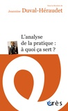 Jeannine Duval-Héraudet - L'analyse de la pratique : à quoi ça sert ?.