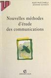 Jeannine Guivarch et Alex Mucchielli - Nouvelles méthodes d'étude des communications.