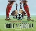 Jeannine Maillet-Leblanc et Réjean Roy - Drôle de soccer !.