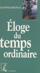 Jeannine Marroncle - Éloge du temps ordinaire.