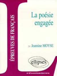 Jeannine Moyse - Étude sur la poésie engagée.