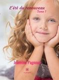 Jeannine Pagnoud - L'été du renouveau - Tome 1.