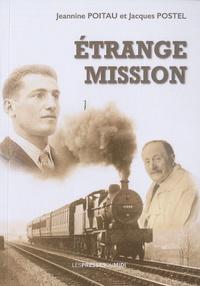 Jeannine Poitau et Jacques Postel - Etrange mission.