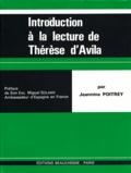 Jeannine Poitrey - Introduction à la lecture de Sainte Thérèse d'Avila.