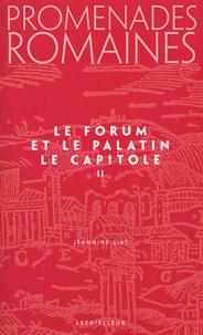 Jeannine Siat - Promenades romaines - Tome 2, Le Forum et la Palatin, Le Capitole.