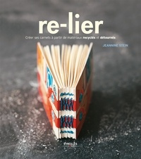 Re-lier - Créer ses carnets avec des matériaux recyclés.pdf