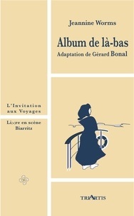 Jeannine Worms - Album de là-bas.