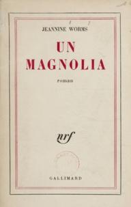 Jeannine Worms - Un magnolia.