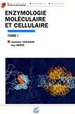 Jeannine Yon-Kahn et Guy Hervé - Enzymologie moléculaire et cellulaire - Tome 1.